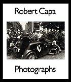 Robert Capa: Photographs