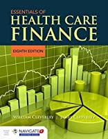 Essentials of Health Care Finance