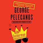 King Suckerman: A Novel | George Pelecanos