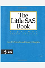 The Little SAS Book: A Primer, Third Edition Paperback