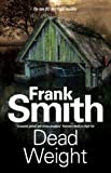 Dead Weight: Severn House Publishers (A Neil Paget Mystery)