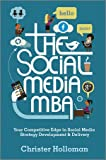 The Social Media MBA, Christer Holloman, 1119963230