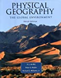 img - for Physical Geography: The Global Environment by Harm deBlij (2003-09-25) book / textbook / text book