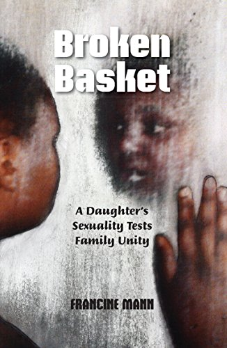 Broken Basket: A Daughter's Sexuality Tests Family Unity