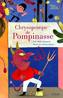 Chrysopompe de Pompinasse, Gaussel, Alain