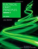 Electrical Craft Principles: v. 2 (Iee) (Materials, Circuits and Devices)