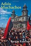 Adios Muchachos, Sergio Ramírez, 0822350874