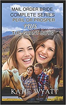Complete Series (Peril or Prosper Plus The Grant Boys)