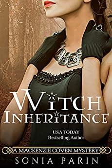 Witch Inheritance (A Mackenzie Coven Mystery Book 1) by [Parin, Sonia]