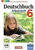 Deutschbuch Gymnasium - Nordrhein-Westfalen: 6. Schuljahr - Arbeitsheft mit Lösungen und Übungs-CD-ROM