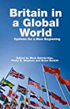 Britain in a Global World, Mark Baimbridge, 1845401913