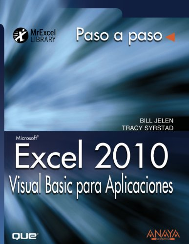 Excel 2010. Visual Basic para Aplicaciones / VBA and Macros: Microsoft Excel 2010: Paso a Paso / Step by Step (Spanish Edition) by Anaya Multimedia-Anaya Interactiva