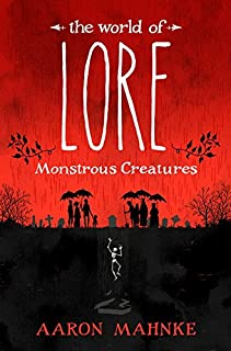 Book Cover: The World of Lore: Monstrous Creatures