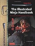 Illustrated Ninja Handbook: Hidden Techniques of Ninjutsu