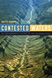 Search : Contested Waters: An Environmental History of the Colorado River