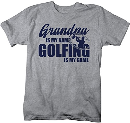 Shirts By Sarah Men's Funny Golfing T-Shirt Grandpa Is My Name Golfing Is My Game Shirt (Sport Gray Large)