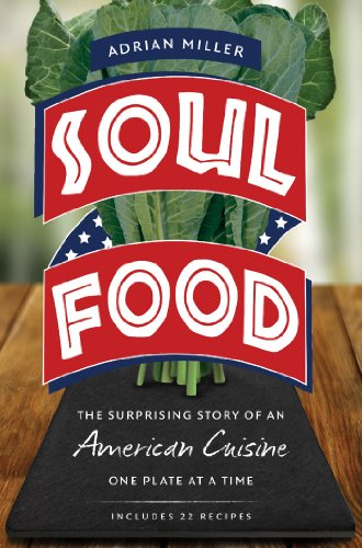 Search : Soul Food: The Surprising Story of an American Cuisine, One Plate at a Time