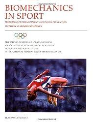 Biomechanics in Sport: Performance, Improvement and Injury Prevention (Encyclopedia of Sports Medicine)