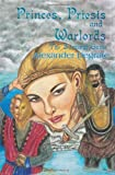 img - for Princes, Priests and Warlords: The Survival Game by Alexander Degrate (2000-10-26) book / textbook / text book