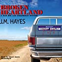 Broken Heartland: A Mad Dog and Englishman Mystery Audiobook by J. M. Hayes Narrated by Lloyd James