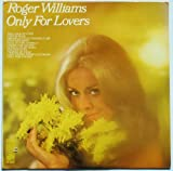 Roger Williams Only For Lovers