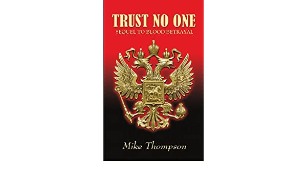 Trust No One: Sequel to Blood Betrayal