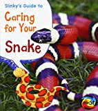 Slinky's Guide to Caring for Your Snake, Isabel Thomas, 1484602706