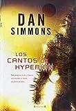 cantos de hyperion hyperion la caida de hyperion spanish edition by simmons 2008 11 12