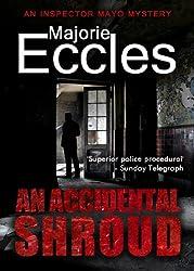 An Accidental Shroud: An Inspector Gil Mayo Mystery (English Edition)