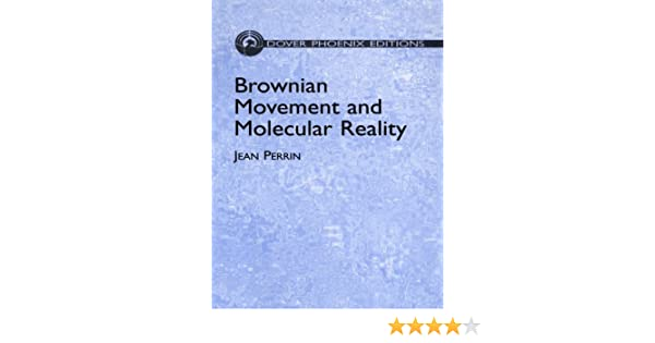 Brownian Movement and Molecular Reality (Dover Books on Physics)