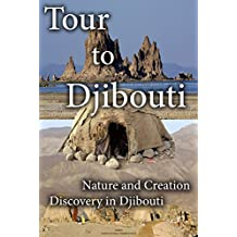 Tour to Djibouti: Nature and creation discovery in Djibouti
