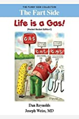The Fart Side - Life is a Gas! Pocket Rocket Edition: The Funny Side Collection Paperback