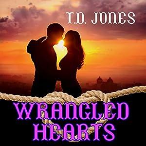 Wrangled Hearts Audiobook
