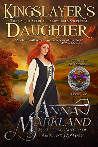 Kingslayer's Daughter (The House of Pendray Book 2)