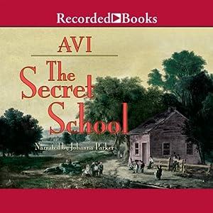 The Secret School Audiobook