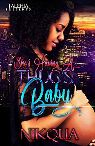 Search : She's Having A Thug's Baby