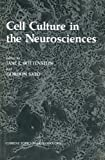 Cell Culture in the Neurosciences, , 1461295009