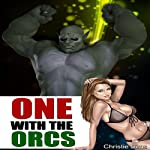 One with the Orcs | Christie Sims,Alara Branwen