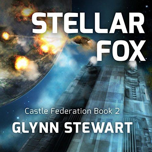 Stellar Fox: Castle Federation Series #2 (Audio Series Stellar)