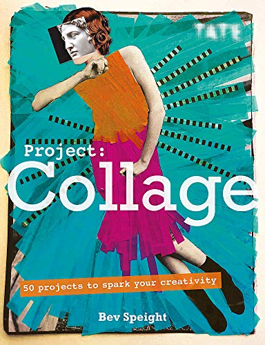 Book Cover: Project Collage: 50 Projects to Spark Your Creativity