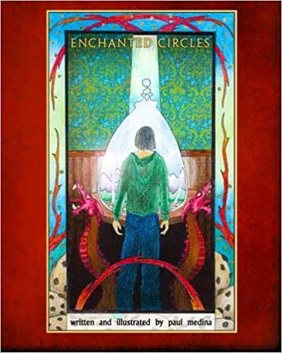 Enchanted Circles: The First Novel of The Enchanted Circles Series: Volume 1