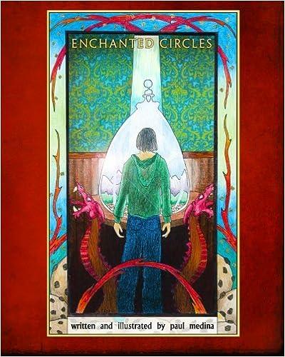 Book Enchanted Circles: The First Novel of The Enchanted Circles Series: Volume 1