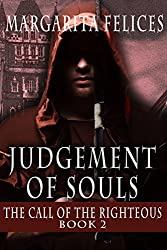 The Call of the Righteous (Judgement of Souls Book 2)