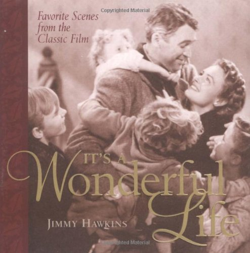It's a Wonderful Life: Favorite Scenes from the Classic Film