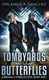 Tombyards & Butterflies-A Montague and Strong Detective Novel: A Montague and Strong Detective Novel (Montague & Strong Case Files) (Volume 1)