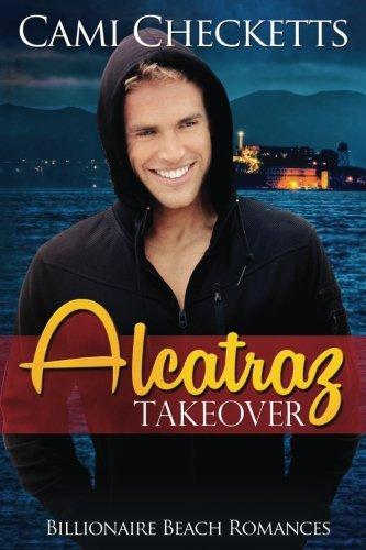 Download Alcatraz Takeover (Billionaire Beach Romance) pdf epub