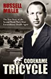 img - for Codename Tricycle: The True Story of the Second World War's Most Extraordinary Double Agent book / textbook / text book