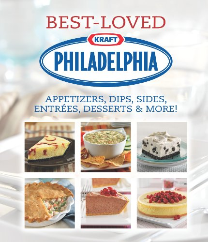 philadelphia-best-loved-appetizers-dips-sides-entrees-desserts-more