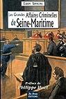 Seine-Maritime Grandes Affaires Criminelles par Eddy