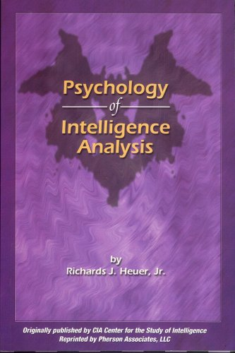 Psychology of Intelligence Analysis by Pherson Associates Llc